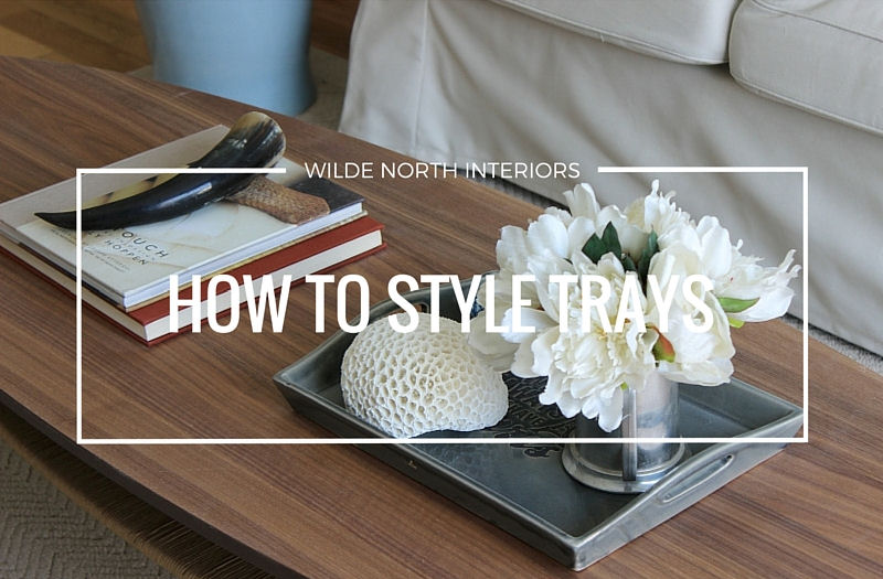 How to style trays