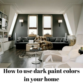 how to use dark moody paint colors in your home