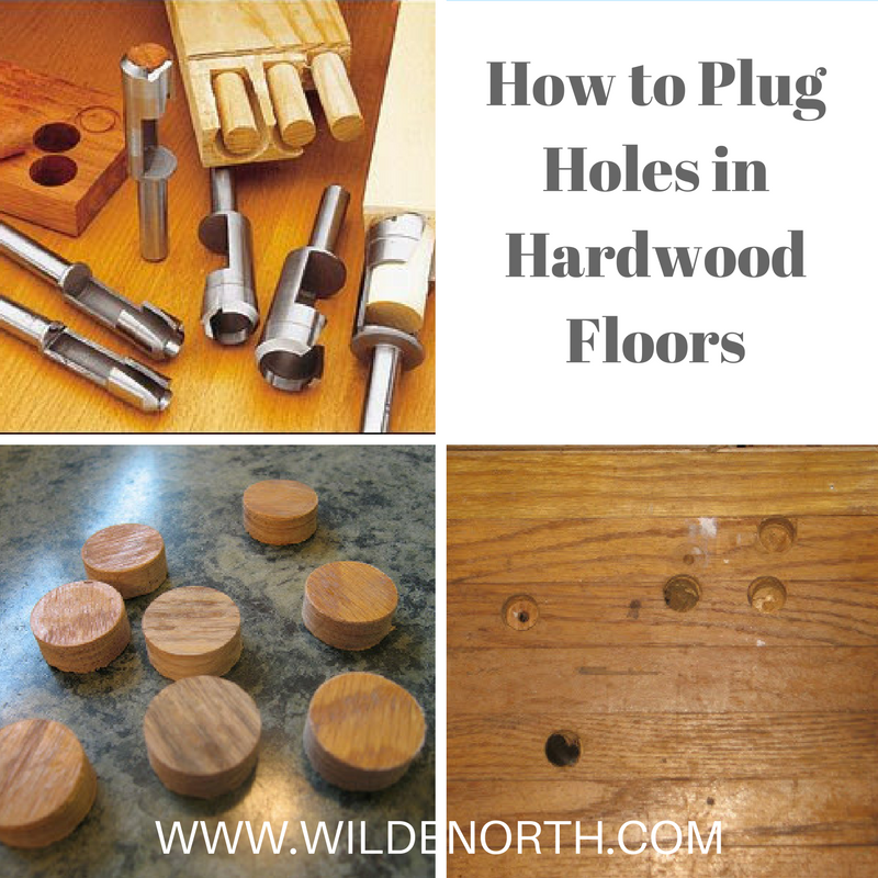 how to plug holes in hardwood floors
